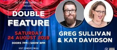 Comedy Double Feature - Greg Sullivan & Kat Davidson