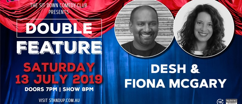Comedy Double Feature - Desh & Fiona MCGary