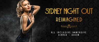 Sydney NIGHT OUT Reimagined