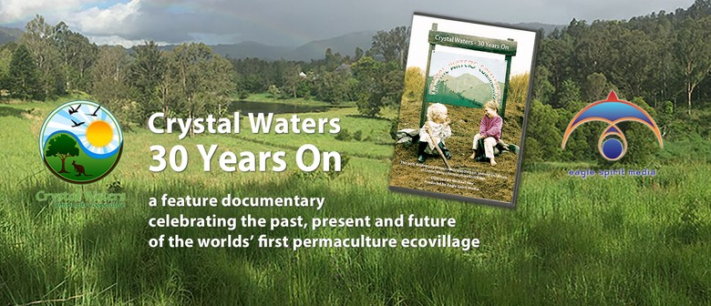 Crystal Waters Ecovillage Doco Launch