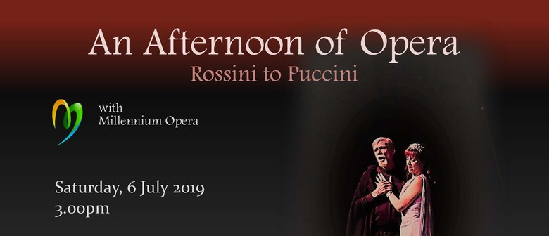 An Afternoon of Opera – Millennium Opera