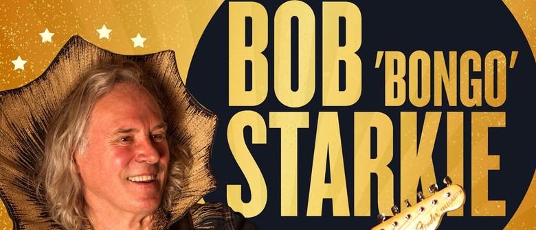 Bob 'Bongo' Starkie – Skyhooks Show