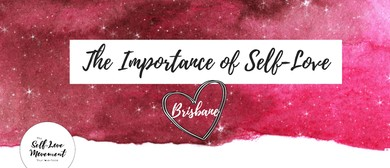 The Importance of Self-Love
