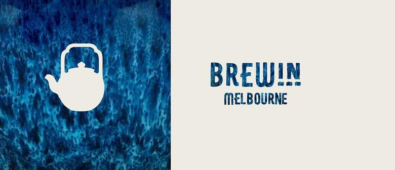 BrewIN Melbourne: A Slow Tea Event