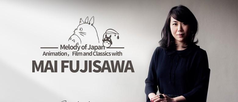 Melody of Japan: Animation, Film & Classics W/ Mai Fujisawa
