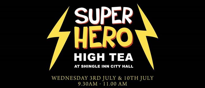 Superhero High Tea