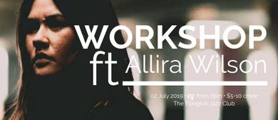 Workshop ft. Allira Wilson