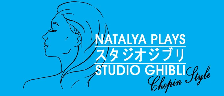 Natalya Plays: Music From Studio Ghibli – Chopin Style