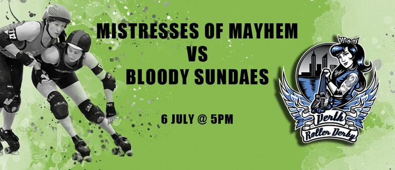 PRD 2018 | Bout4 Mayhems vs Bloody Sundaes