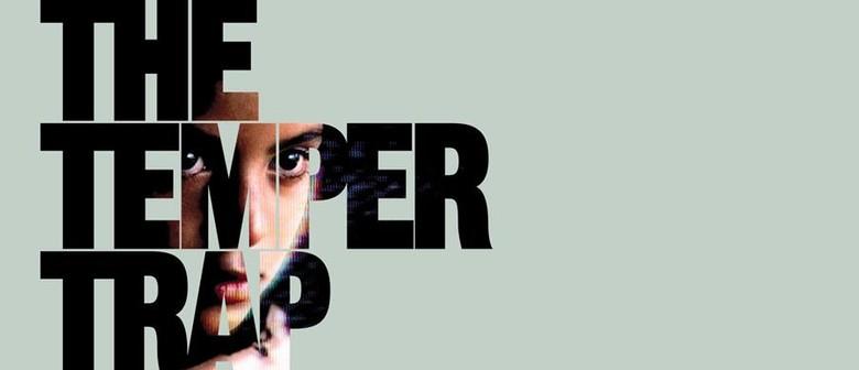 The Temper Trap – Conditions 10th Anniversary Tour