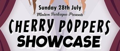 The Cherry Poppers Showcase – July Edition