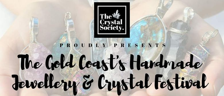 The Gold Coast's Handmade Jewellery and Crystal Festival
