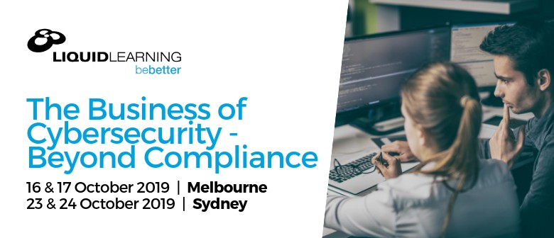 The Business of Cybersecurity – Beyond Compliance
