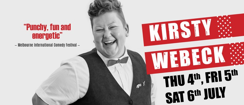 Stand Up Comedy With Kirsty Webeck