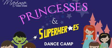 Princesses & Superheroes Dance Camp