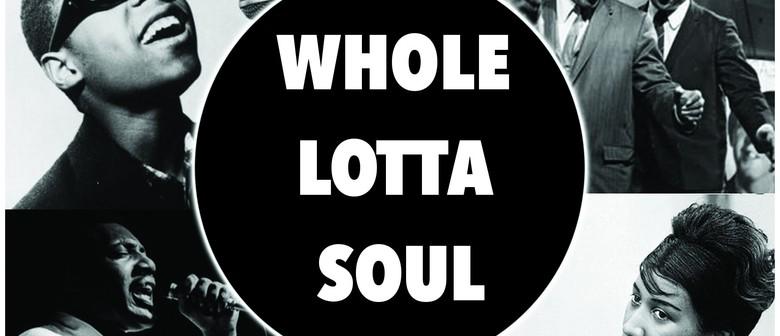 Whole Lotta Soul