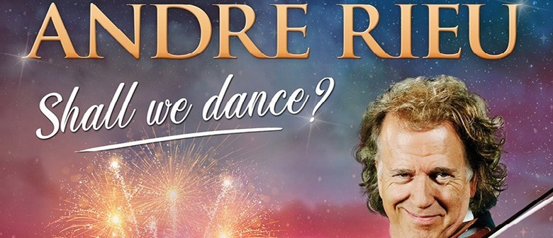 Andre Rieu – Shall We Dance?