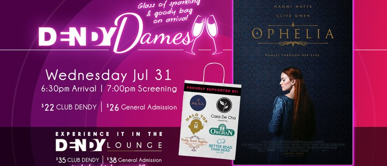 Dendy Dames: Ophelia Preview Screening