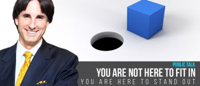 You Are Not Here to Fit In. You Are Here to Stand Out