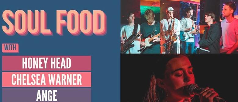 Soul Food: Honey Head, Chelsea Warner, Ange