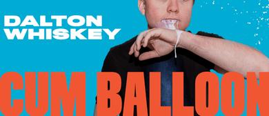 Dalton Whiskey: Cum Balloon