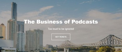 The Business of Podcasts