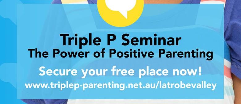 Triple P – Power of Positive Parenting Seminar
