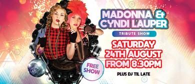 Madonna & Cyndi Lauper Tribute