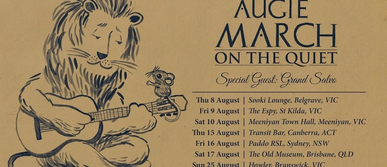 Augie March 'On The Quiet'