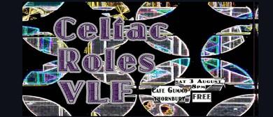 Celiac, Roles & VLF