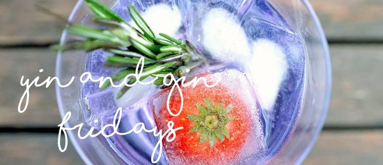 Yin & Gin Fridays with Stretch Yoga