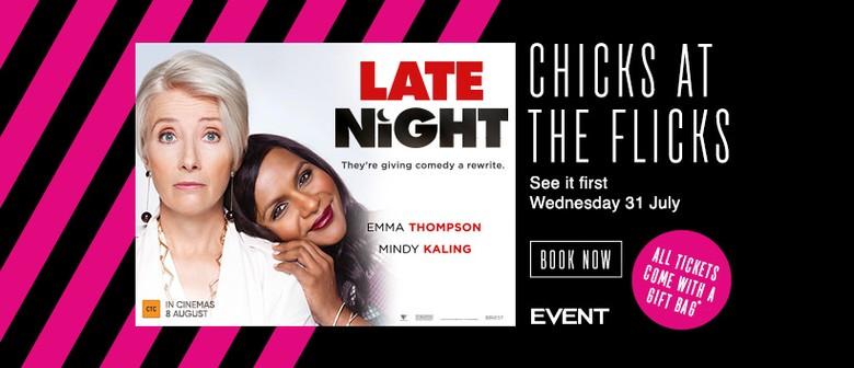 Chicks At the Flicks – Late Night