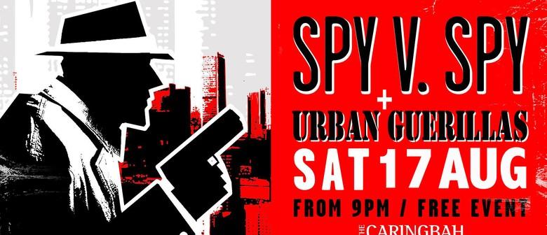 Spy V Spy and Urban Guerillas