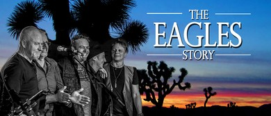 The Eagles Story In Concert: CANCELLED