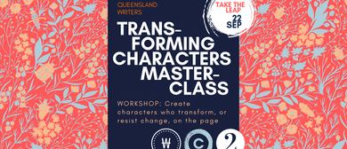 Transforming Characters Masterclass With Kathryn Heyman