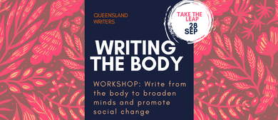Writing the Body – Writing Workshop With Quinn Eades