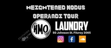 HMO's Heightened Modus Operandi Tour