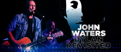 Bob Dylan Revisited With John Waters