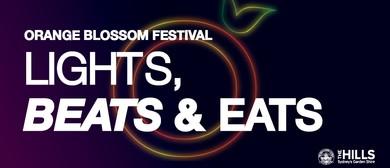 Orange Blossom Festival – Lights, Beats & Eats