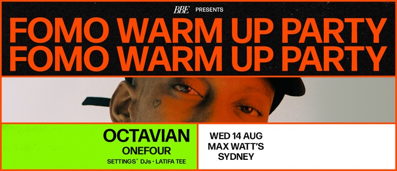 FOMO Warm Up Party ft. Octavian + OneFour: CANCELLED