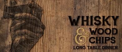 Whisky & Wood Chips Long Table Dinner