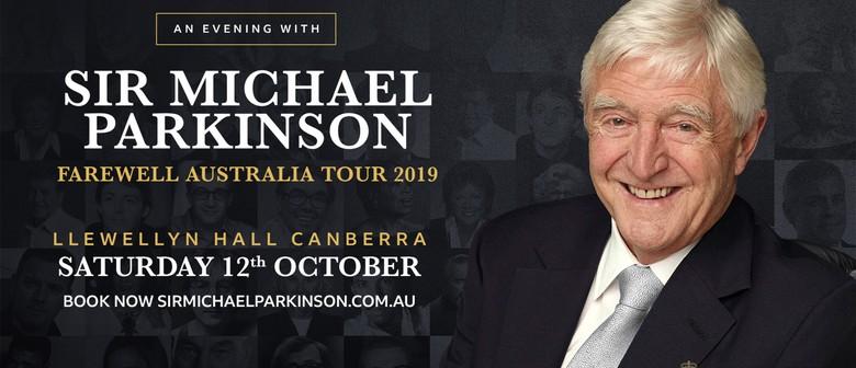 Sir Michael Parkinson – Farewell Australia Tour
