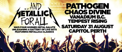 ...And Metallica For All – WA's Four Horned Metal Salute