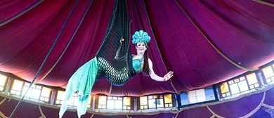 Circus Wonderland – A Mermaid's Tale