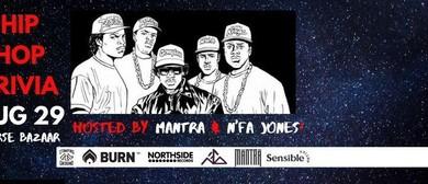 Hip Hop Trivia 2.0 with Mantra & N'fa