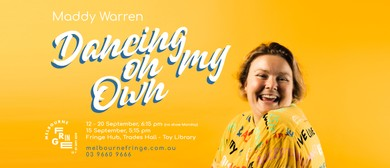 Dancing On My Own – Melbourne Fringe