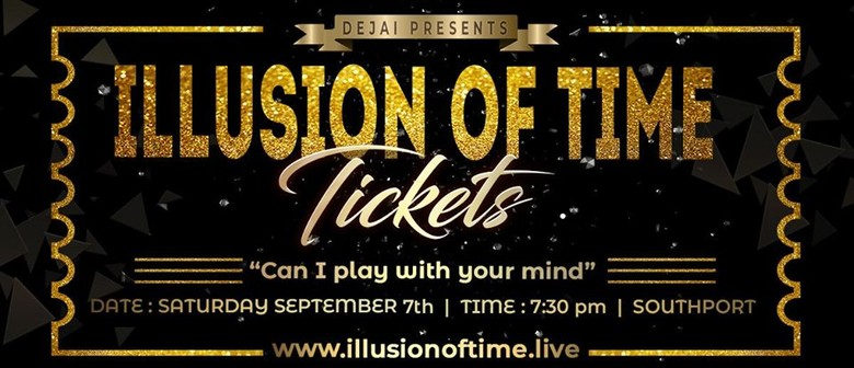 Illusion of Time – Magic Mentalism & Mindreading