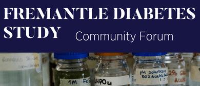 Fremantle Diabetes Study Community Forum