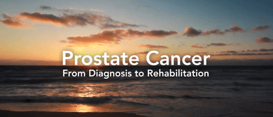 Prostate Cancer: From Diagnosis to Rehabilitation