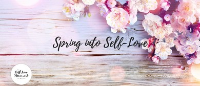 Spring Into Self-Love